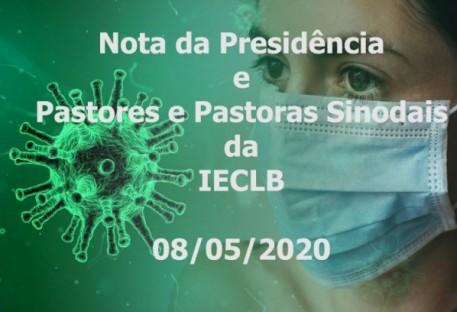 Nota emitida pela Presidência da IECLB, pelas Pastoras Sinodais e pelos Pastores Sinodais em 08/05/2020