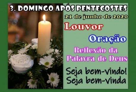 3º Domingo após Pentecostes - Redentora/RS