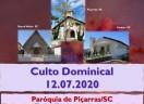 Culto Dominical - 12.07.2020 - Paróquia de Piçarras/SC