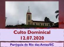 Culto Dominical - 12.07.2020 - Paróquia de Rio das Antas/SC