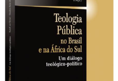 Teologia pública no Brasil e na África do Sul. Um diálogo teológico-político