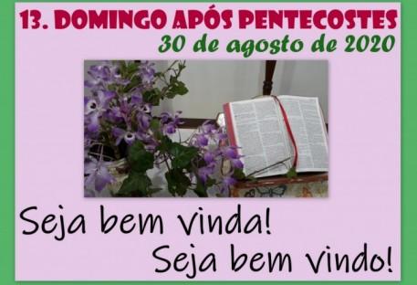 13º Domingo após Pentecostes - Erval Seco/RS
