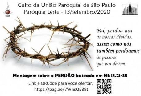 Culto: 15º Domingo após Pentecostes - Paróquia Leste, Ferraz de Vasconcelos/SP - 13/09/2020