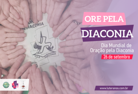 Dia Mundial de Oração pela Diaconia - 26 de setembro de 2020