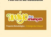 Proposta Metodológica para uso da Revista O Amigo das Crianças - Ano 2020