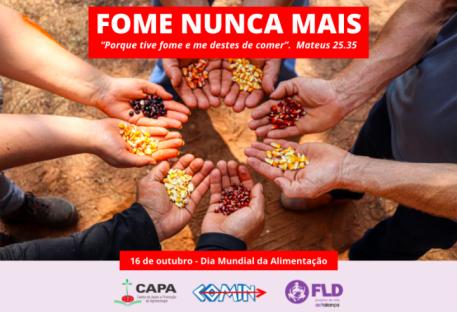 Fome Nunca Mais - 16 de outubro - Dia Mundial da Alimentação