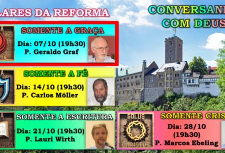 Pilares da Reforma - Somente a Graça (P. Geraldo Graf)