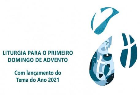 Liturgia para o Primeiro Domingo de Advento com Lançamento do Tema do Ano 2021