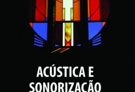 Acústica e Sonorização no Culto