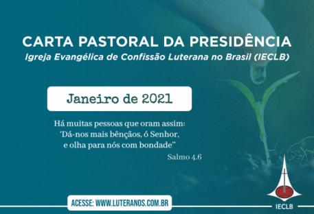Carta Pastoral da Presidência da IECLB  - Janeiro - 2021