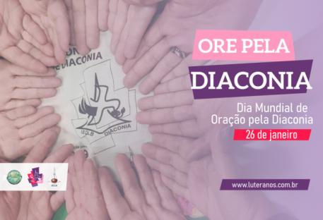 Dia Mundial de Oração pela Diaconia - 26 de janeiro de 2021