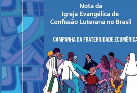 Nota da IECLB sobre a Campanha da Fraternidade Ecumênica 2021