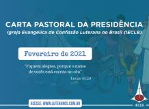 Carta Pastoral da Presidência da IECLB - Fevereiro de 2021
