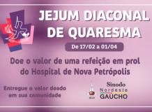 Jejum Diaconal de Quaresma - Sínodo Nordeste Gaúcho