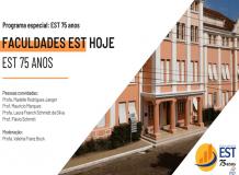 Faculdades EST Hoje - EST 75 Anos
