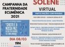 Ato Solene Virtual - Campanha da Fraternidade Ecumênica 2021 - Assembleia Legislativa de São Paulo