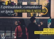Espiritualidade, comunhão e ser Igreja: Bonhoeffer para os nossos dias