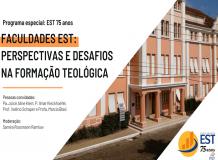Faculdades EST: Perspectivas e desafios na formação teológica | EST 75 Anos