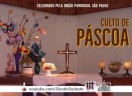 Culto de Páscoa - União Paroquial de São Paulo/SP - 03 e 04 de abril de 2021