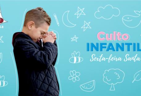 Culto Infantil Especial: Sexta-feira Santa   IECLB