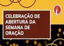 Celebração de Abertura da Semana de Oração pela Unidade Cristã (SOUC) 2021
