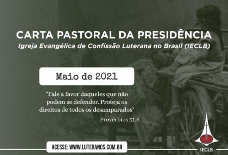 Carta Pastoral da Presidência da IECLB  - Maio - 2021