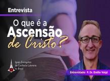 O que é a Ascensão de Cristo?
