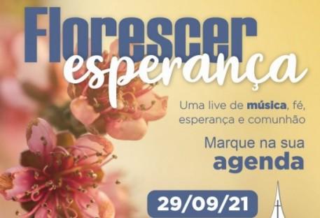 [Live] Florescer esperança