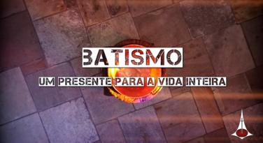 Batismo: Um presente para a vida inteira